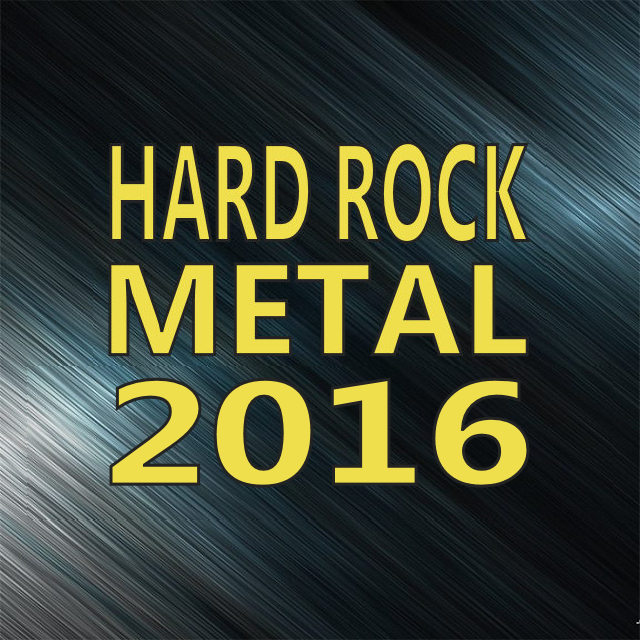 Hard Rock Metal 2016