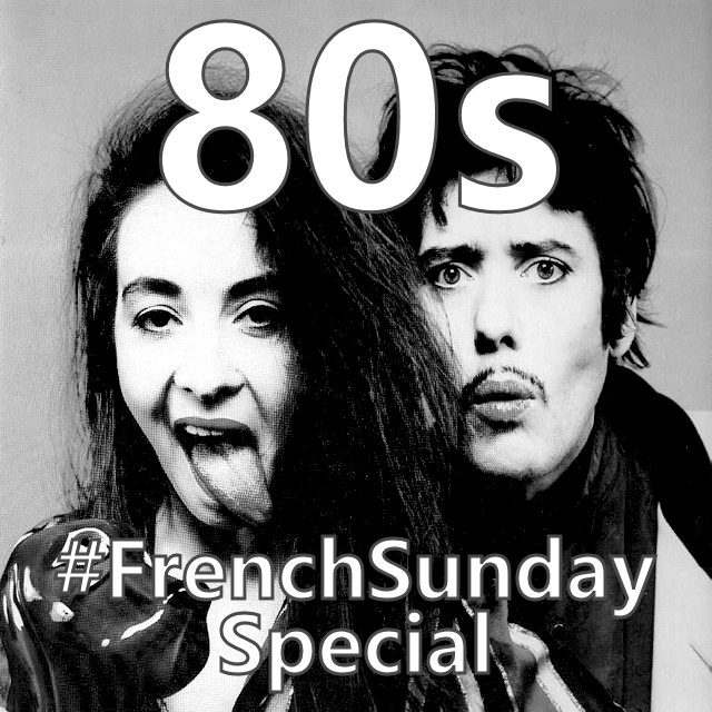 French Sunday Special 80s on Spotify
