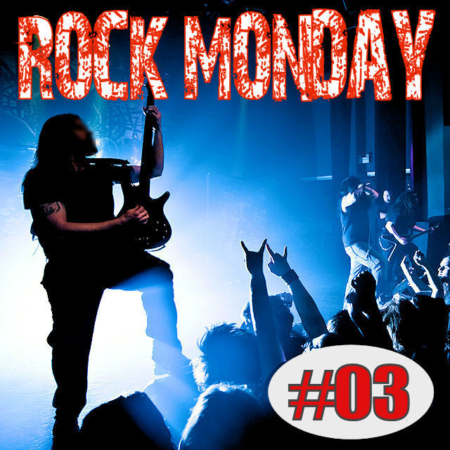 Rock Monday 2018 : #03 on Spotify